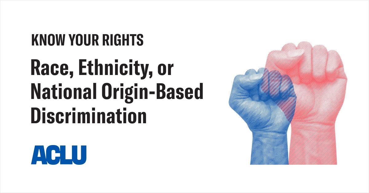 Race, Ethnicity, or National Origin-Based Discrimination
